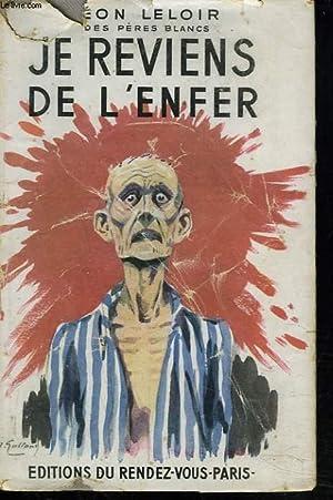 JE REVIENS DE L!'ENFER. (POEMES EN STYLE ORAL).: LEON LELOIR