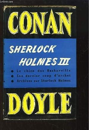 Oeuvres Complètes N°7 : Sherlock Holmes 3.: CONAN DOYLE Arthur