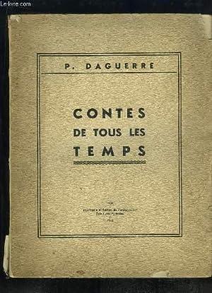 Contes de tous les Temps.: DAGUERRE Pierre