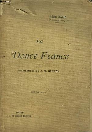 LA DOUCE FRANCE: BAZIN RENE
