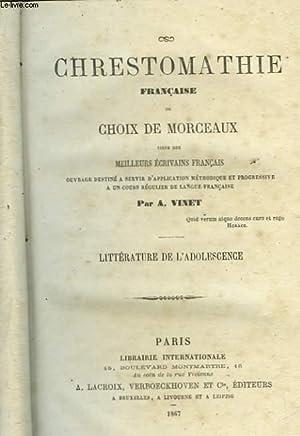 CHRESTOMATHIE FRANCAISE OU CHOIX DE MORCEAUX - TOME 2: VINET A.