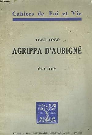 1630-1930 AGRIPPA D'AUBIGNE - ETUDES: COLLECTIF