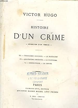 HISTOIRE D'UN CRIME: HUGO VICTOR