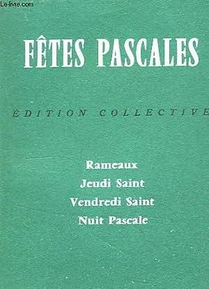 FETES PASCALES: FEDER R. P., LEFEBVRE DOM, R. P.