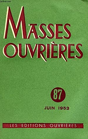 MASSES OUVRIERES, 9e ANNEE, N° 87, JUIN 1953: COLLECTIF
