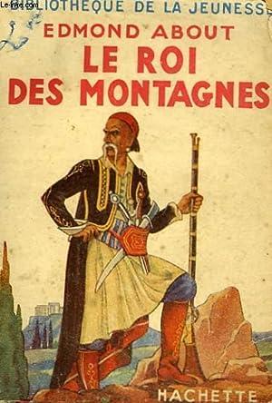 LE ROI DES MONTAGNES: ABOUT Edmond