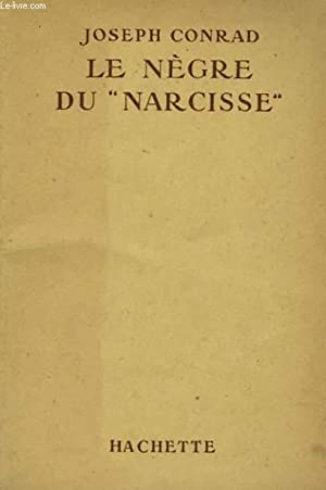 """LE NEGRE DU """"NARCISSE"""": CONRAD Joseph"""