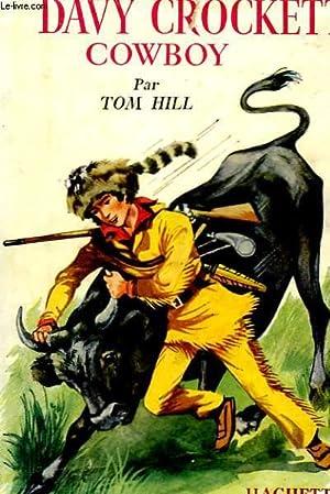 DAVY CROCKETT COWBOY: HILL Tom