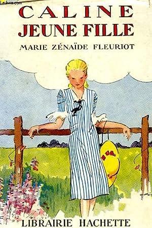 CALINE JEUNE FILLE: FLEURIOT Zénaïde