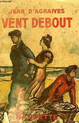 VENT DEBOUT: AGRAIVES Jean d'
