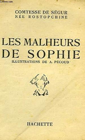 LES MALHEURS DE SOPHIE: SEGUR Comtesse de