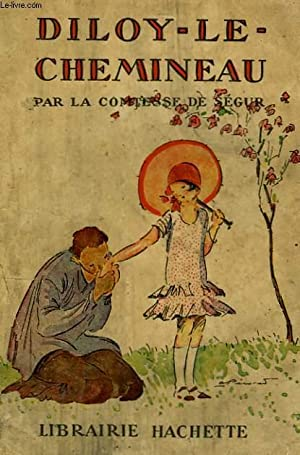 DILOY-LE-CHEMINEAU: SEGUR Comtesse de