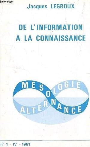 DE L'INFORMATION A LA CONNAISSANCE - N°1: LEGROUX JACQUES