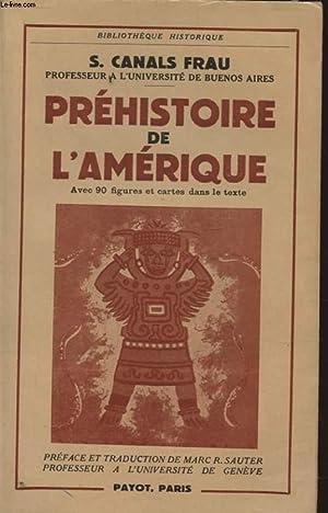 PREHISTOIRE DE L AMERIQUE: S. CANALS FRAU