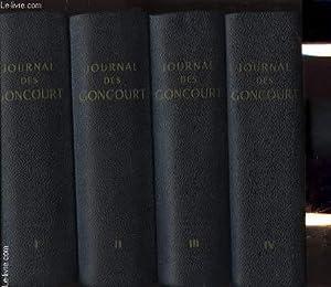 JOURNAL MEMOIRES DE LA VIE LITTERAIRES 1851-1863 EN 4 TOMES: EDMOND ET JULES DE GONCOURT