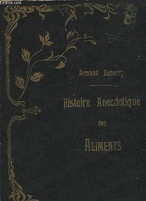 HISTOIRE ANECDOTIQUE DES ALIMENTS: ARMAND DUBARRY