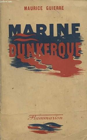 MARINE DUNKERQUE: MAURICE GUIERRE