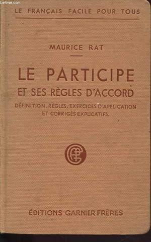 LE PARTICIPE ET SES REGLES D ACCORD: MAURICE RAT