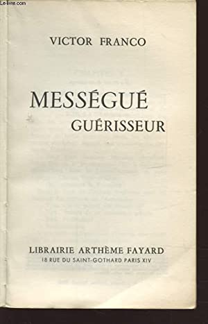 MESSEGUE GUERISSEUR: VICTOR FRANCO