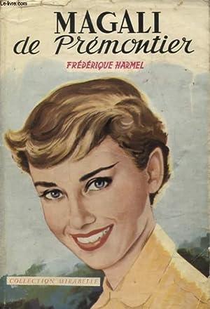 MAGALI DE PREMONTIER: FREDERIQUE HARMEL