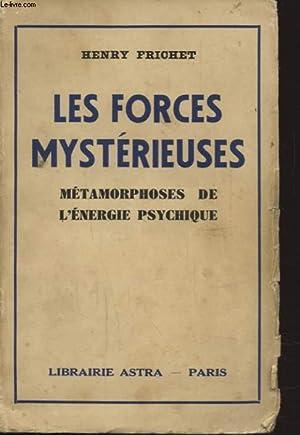 LES FORCES MYSTERIEUSES METAMORPHOSES DE L ENERGIE PSYCHIQUE: HENRY FRICHET
