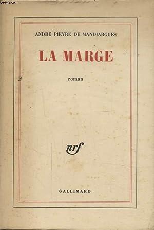 LA MARGE: ANDRE PIEYRE DE MANDIARGUES