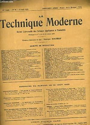 LA TECHNIQUE MODERNE N°16 15E ANNEE - LES PROGRES DE L'ELECTROMETALLURGIE - LA TELEPHONIE ...