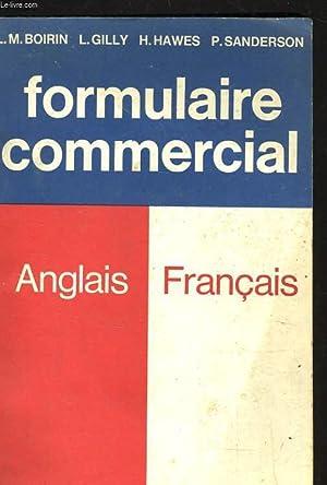 FORMULAIRE COMMERCIAL ANGLAIS FRANCAIS: L. M. BOIRIN - L. GILLY - H. HAWES - P. SANDERSON