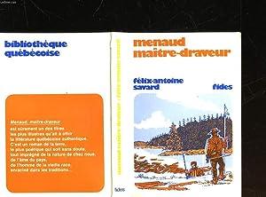 MENAUD MAITRE-DRAVEUR: SAVARD FELIX-ANTOINE