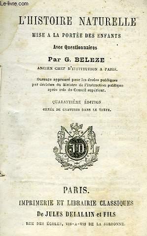 L'HISTOIRE NATURELLE MISE A LA PORTEE DES ENFANTS: BELEZE G.