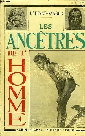 LES ANCETRES DE L'HOMME: BINET-SANGLE Dr.