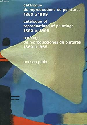 CATALOGUE DE REPRODUCTIONS DE PEINTURES 1860 A 1969: COLLECTIF