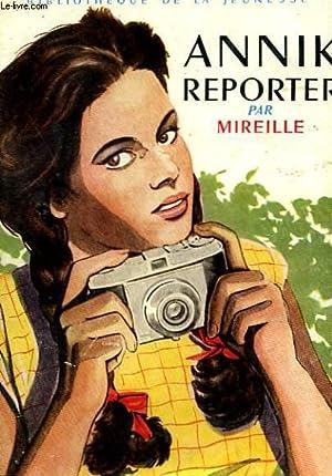 ANNICK REPORTER: MIREILLE