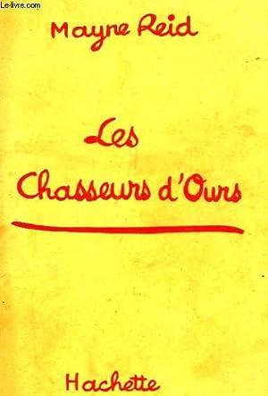 LES CHASSEURS D'OURS: MAYNE REID