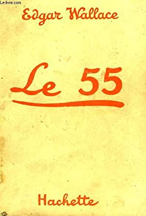 LE 55 (THE FLYING FIFTY-FIVE): WALLACE Edgar