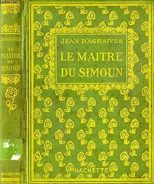LE MAITRE DU SIMOUN: AGRAIVES Jean d'