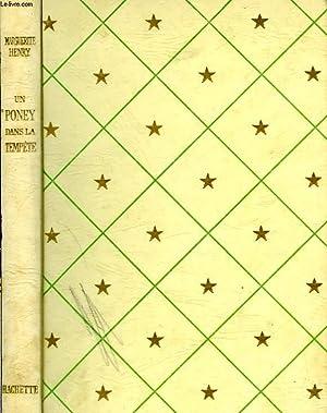 UN PONEY DANS LA TEMPETE: HENRY Marguerite