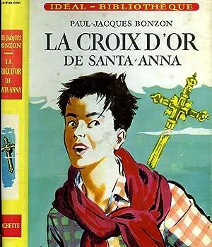 LA CROIX D'OR DE SANTA-ANNA: BONZON Paul-Jacques