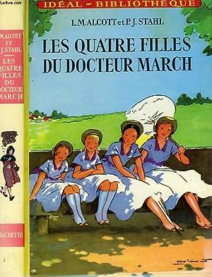 LES QUATRE FILLES DU DOCTEUR MARCH: ALCOTT Louisa M. / STAHL P.J