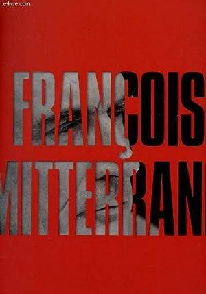 FRANCOIS MITTERRAND - AVEC NOMBREUX TEMOIGNAGES.: PAVAUX-DRORY FLORENCE / LECOEUVRE FABIEN