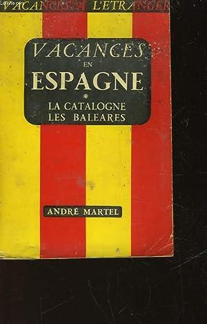 ESPAGNE - LA CATALOGNE LES BALEARES: NON PRECISE