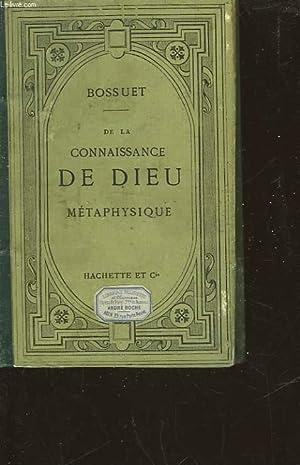 DE LA CONNAISSANCE DE DIEU ET DE SOI-MEME: BOSSUET