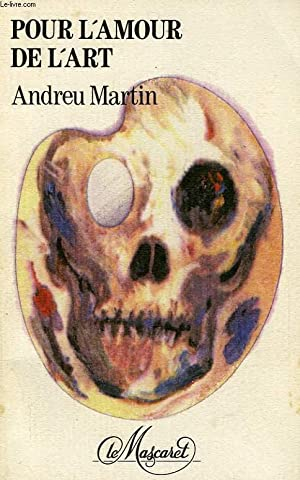 POUR L'AMOUR DE L'ART: MARTIN ANDREU