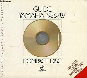 GUIDE YAMAHA 1986/87, COMPACT DISC: COLLECTIF