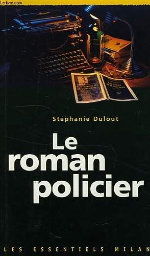 LE ROMAN POLICIER: DULOUT SPEPHANIE
