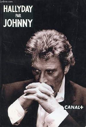 HALLYDAY PAR JOHNNY : L'HOMME - LE: HALLYDAY JOHNNY (PAR