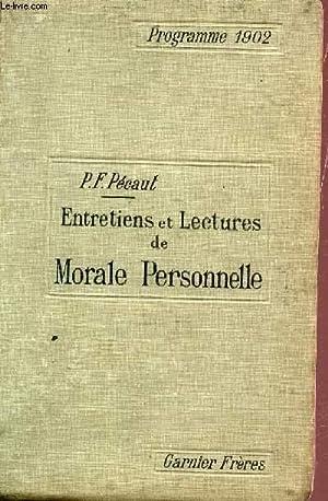ENTRETIENS ET LECTURES DE MORALES PERSONNELLE - PROGRAMME 1902 / DEUXIEME EDITION.: PECAUT P.F...