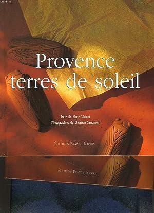 COFFRET L'ART DE VIVRE EN PROVENCE : PROVENCE TERRE DE SOLEIL / TRADITIONS PROVENCALES.: ...