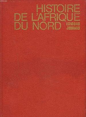 HISTOIRE DE L'AFRIQUE DU NORD: EDMOND JOUHAUD