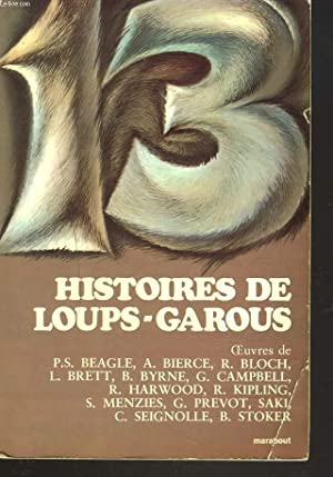 13 HISTOIRES DE LOUPS-GAROUS.: COLLECTIF